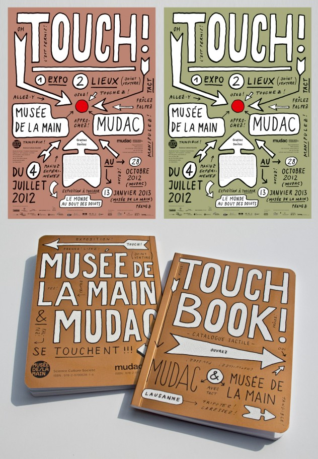 """Touch"" poster and promotional items series by Atelier Poisson in Switzerland. Selected by Tarek Atrissi as the ""Judge's choice"" during the TDC 2013 competition."